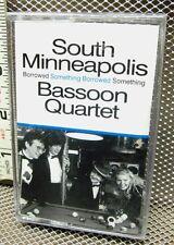 SOUTH MINNEAPOLIS BASSOON QUARTET cassette tape NWT Something Borrowed
