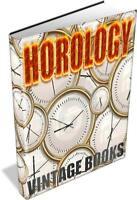 HOROLOGY, CLOCK & WATCH MAKING,HISTORY, REPAIR, CLOCKS 126 Vintage Books on DVD