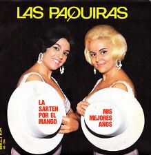 LAS PAQUIRAS-LA SARTEN POR EL MANGO + MIS MEJORES AÑOS SINGLE VINILO 1973 SPAIN