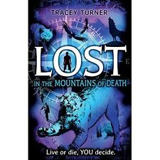 Lost... In the Mountains of Death by Tracey Turner (Paperback, 2014)