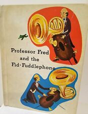 Professor Fred and the Fid-Fuddlephone 1965 1st Ed. HC by Donna Lugg Pape