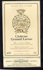 ST JULIEN 2E GCC ETIQUETTE CHATEAU GRUAUD LAROSE 2001 75CL EXPORT USA §13/11/17§