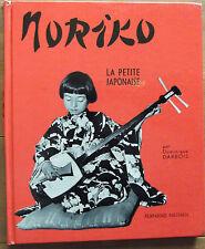LIVRE NORIKO LA PETITE JAPONAISE par Dominique DARBOIS  MAI 1964 Fernand NATHAN