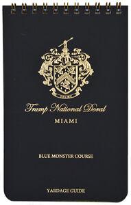 TRUMP NATIONAL DORAL (Blue Monster) YARDAGE GUIDE