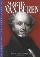 Martin Van Buren [Presidential Leaders] [ Lazo, Caroline Evensen ] Used - Good