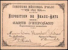 Carte d'exposant. Concours régional d'Albi. Exposition de Beaux-Arts. 1893