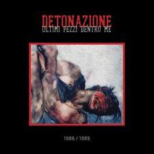 DETONAZIONE cd ULTIMI PEZZI DENTRO ME (Joy Division, Diaframma) New Wave - NUOVO