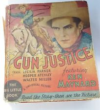 1934 Gun Justice Ken Maynard (Movie Version) #776 ~ BIG LITTLE BOOK (VG) WH