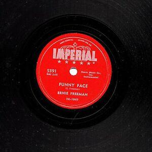 GREAT ERNIE FREEMAN R & B 78  RAINY DAY / FUNNY FACE  US IMPERIAL 5391 E/E+