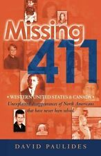Missing 411-Western United States & Canada: Unexplained Disappearances of North