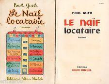 Le Naïf locataire / Paul GUTH // Inattendu / Satirique / Humour // 1ère Edition
