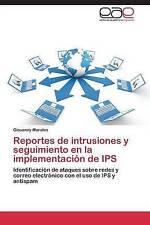 Reportes de intrusiones y seguimiento en la implementación de IPS: Identificació