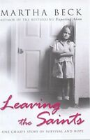 Leaving The Saints: One child's story of survival and hope, Very Good Books