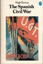 The Spanish Civil War (Pelican) : Hugh Thomas
