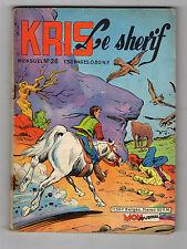 ► KRIS LE SHERIF N°26 - JUILLET 1962  - LE SERPENT TATOUE