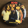 ACDC Highway To Hell BUTTON BADGE Australian Rock Band 25mm Pin AC/DC