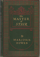 Bowen, Marjorie The Master of Stair First American Edition Author's Second Book