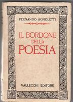 Fernando Agnoletti Il Bordone Della Poesia. Vallecchi 1930