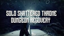 Destiny 2 PC & PS4 | SOLO SHATTERED THRONE Forsaken Dungeon Recovery (Solo-nely)
