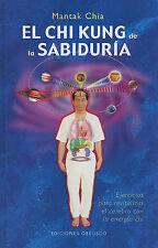 NEW El Chi Kung de la Sabiduria (Spanish Edition) by Mantak Chia