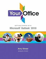 Your Office: Getting Started with Outlook 2010-ExLibrary