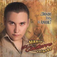 Mario el Cachorro Delgado : Donde Esta el Amor CD