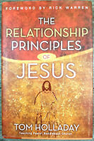 The Relationship Principles of Jesus by Tom Holladay (2008, Hardcover)