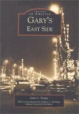 Images of America: Gary's East Side by John C. Trafny Gary, IN history