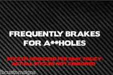 Frequent Brakes funny decal sticker tailgaters tailgating the closer brake check