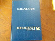CATALOGUE PEUGEOT Outillage à main, 1980