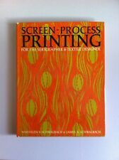 Screen Process Printing for the Serigrapher & Textile Designer- Schwalbach