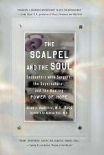 The Scalpel and the Soul: Encounters with Surgery,