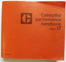 Caterpillar Performance Handbook Edition 17 w supplement (rare) 1986 dump truck