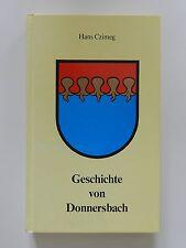 Geschichte von Donnersbach Hans Czimeg Selbstverlag der Gemeinde Donnersbach