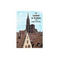 LA CATHÉDRALE DE STRASBOURG et son Horloge Astronomique par Théodore RIEGER 1966