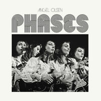 Angel Olsen - Phases [New CD]
