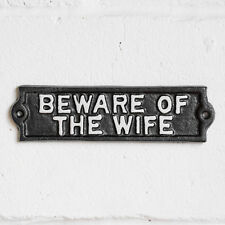 Beware of the Wife Vintage Metal Wall Sign Outdoor Garden Novelty Funny Gift