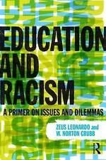 Education and Racism, Leonardo, Zeus, Very Good, Paperback