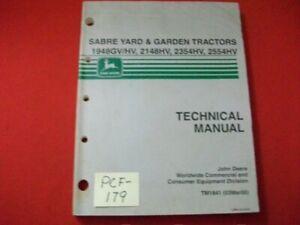 JOHN DEERE TECHNICAL MANUAL SABRE YARD & GARDEN TRACTORS MODEL #'s LISTED INSIDE