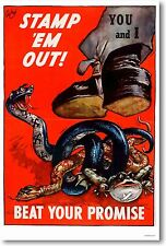 Stamp Em Out - Beat Your Promise - NEW Vintage War WW2 Art Print POSTER