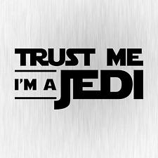 Trust Me I'm a Jedi Star Wars Satire Schwarz Auto Vinyl Decal Sticker Aufkleber