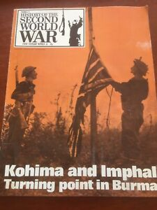 purnells history of the second world war No.61 Kohima And Imphal Magazine