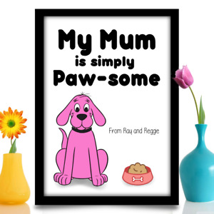 Birthday gift for Mum from DOG Personalised Birthday gift A4 gloss Print