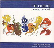 TRI MUZIKE - un vegh pes marii CD