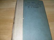 The Millers of Haddington, Dunbar an Dunfermline, W.J.Couper, Scotland, 1st Ed