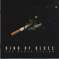 The Blues Vision - Kind Of Blues [CD]