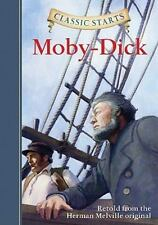 Classic Starts™: Moby-Dick: By Melville, Herman