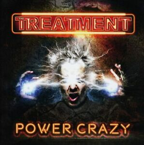 The Treatment - Power Crazy (NEW & SEALED CD 2019)