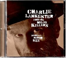CHARLIE LANKESTER AND THE MOJO KILLERS - SONG IN A MINOR KEY - CD ALBUM - MINT