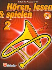 Hören, lesen & und spielen Schule für Posaune C im Bass-Schlüssel 2 Noten mit CD